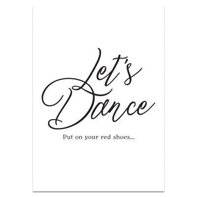 Poster met tekst 'Let Dance' in zwart/wit